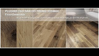 Floor Generator 2.0 for 3dsmax - Plugins tạo sàn gỗ trong 3dsmax