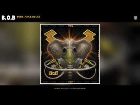 B.o.B - Substance Abuse (Audio)