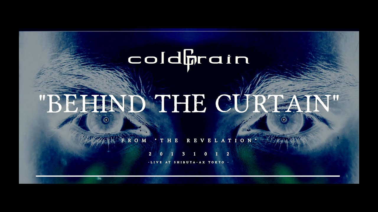 coldrain Behind The Curtain OFFICIAL VIDEO