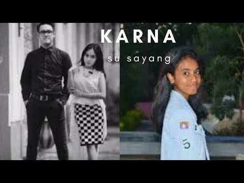 karna-su-sayang-lirik---lyric---near-feat-dian-sorowea-(cover-song-by-aviwkila)