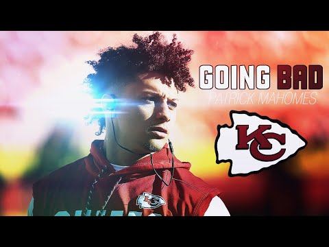 Patrick Mahomes|| Going Bad|| ft. Drake, Meek Mill|| 2018 Regular Season Highlights