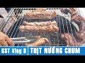 KST Vlog 8 - Ăn Thử Thịt Nướng Chum Đường Phố