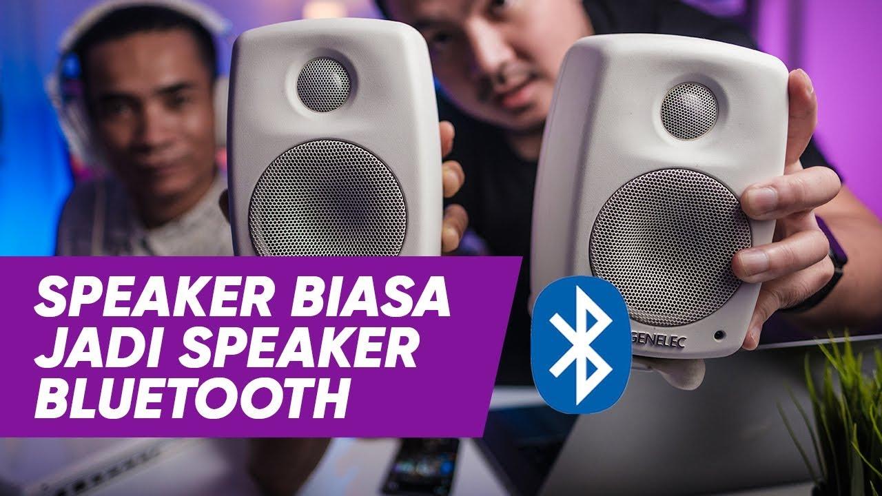 Cara Mengubah Speaker Biasa Menjadi Speaker Bluetooh Youtube