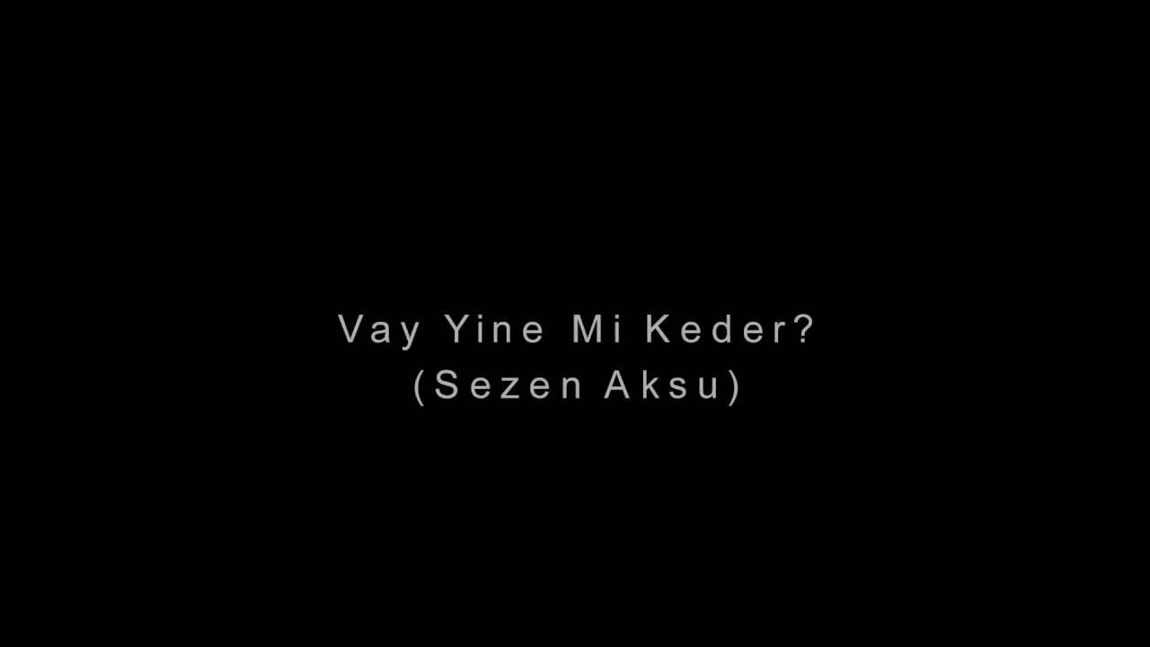 Sezen Aksu - Vay - video dailymotion