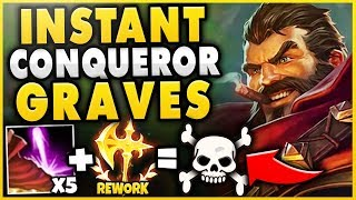 CONQUEROR REWORK + GRAVES PASSIVE = INSTANT PROC! 100% THIS IS TOO BUSTED! - League of Legends