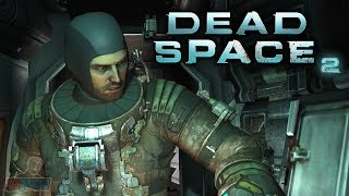 Dead Space 2 Part 9 | Horror Game Let's Play | PC Gameplay Walkthrough