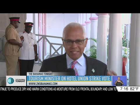 TOURISM MINISTER ON HOTEL UNION STRIKE VOTE