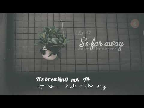 Vietsub + Lyrics So Far AwayAdam ChristopherMartin Garrix & David GuettaAcoustic Version