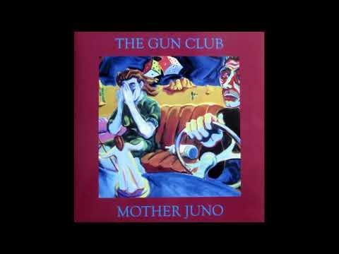 The Gun Club - Lupita Screams