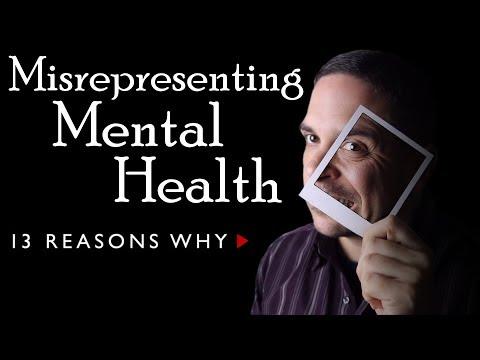 Misrepresenting Mental Health | 13 Reasons Why
