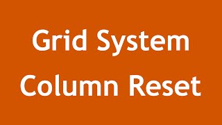 [ Twitter Bootstrap 3 In Arabic ] #07 - Grid System Column Reset