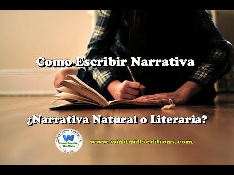 como-escribir-narrativa---¿narrativa-natural-o-literaria?