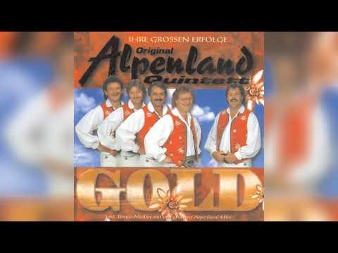 Original Alpenland Quintett  Jetzt gehts los