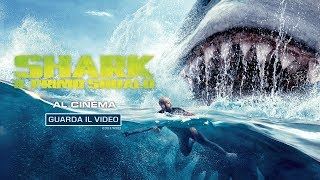 SHARK - IL PRIMO SQUALO - Al cinema