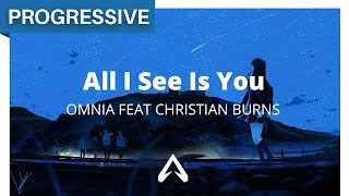 Omnia Feat Christian Burns All I See Is You