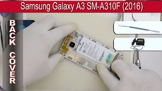 How to replace 🔧 the back cover 📱 Samsung Galaxy A3 SM-A310 (2016)