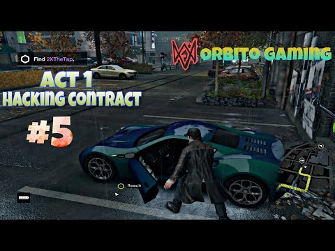 Watch dogs 1 | Act 1 : Hacking contract | Asus Rog gaming Laptop | Orbito gaming |