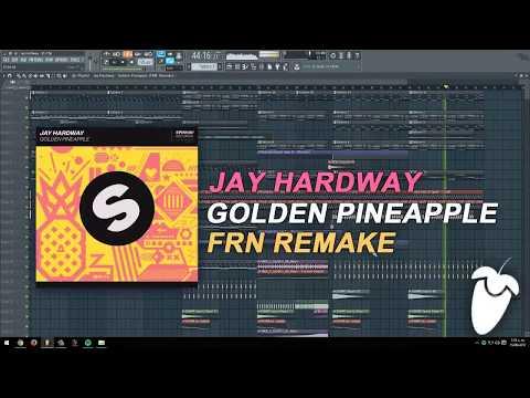 Jay Hardway - Golden Pineapple (Original Mix) (FL Studio Remake + FLP)