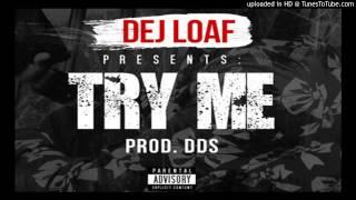 DeJ Loaf   Try Me Feat  Wiz Khalifa