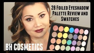 bh cosmetics foil eyeshadow 28 color palette review and swatches
