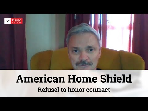 American Home Shield Reviews - Refusel To Honor Contract @ Pissed Consumer Interview