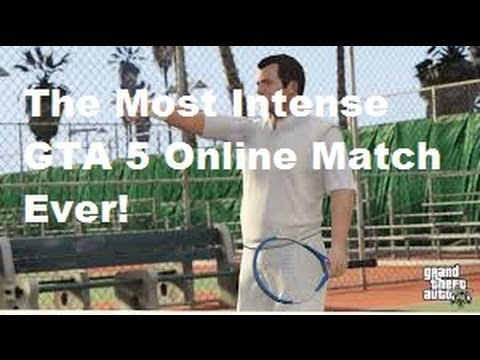The Most Intense GTA 5 Tennis Match Ever
