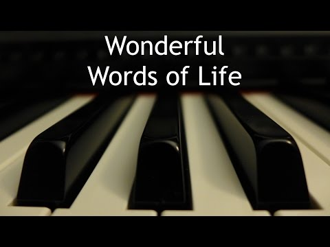 Wonderful Words of Life - piano instrumental hymn with lyrics
