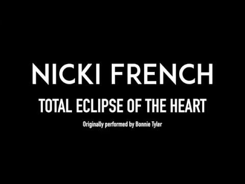 NICKI FRENCH  Total Eclipse of the Heart  Lyrics