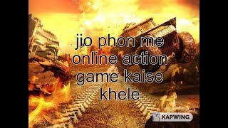 Jio phon me online game kaise khele by technicl tips