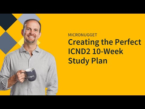 Creating the Perfect ICND2 10-Week Study Plan