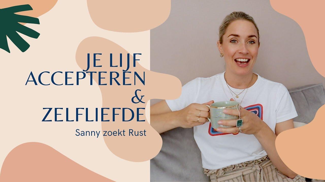 Download Deze zelfliefde gewoontes veranderden mijn leven | Sanny brengt Rust afl.6