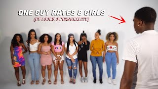 1 Guy Rates 8 Girls by LOOKS & PERSONALITY