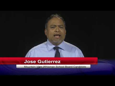 Elections 2016 - MVWSD School Board - Jose Gutierrez