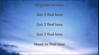 Low Deep T -- GOT 2 FIND LOVE With LYRICS