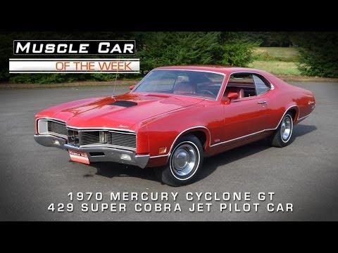 Muscle Car Of The Week Video #35: 1970 Mercury Cyclone GT 429 Super Cobra Jet Pilot Car