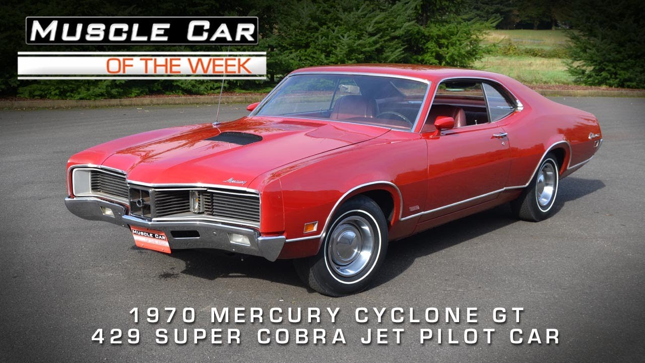 Muscle Car Of The Week Video  35  1970 Mercury Cyclone GT 429 Super     Muscle Car Of The Week Video  35  1970 Mercury Cyclone GT 429 Super Cobra  Jet Pilot Car   YouTube