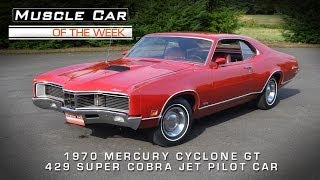 1970 Mercury Cyclone GT 429 Super Cobra Jet Pilot Car Muscle Car Of The Week Video #35