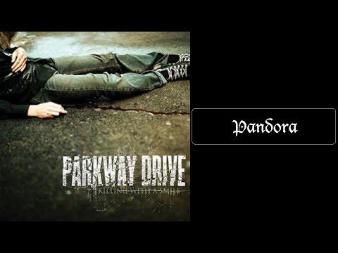 Parkway Drive - Pandora [Lyrics HQ]