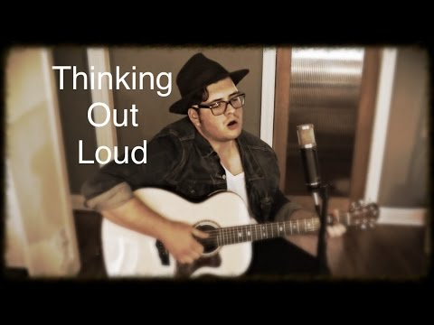 Thinking Out Loud by Ed Sheeran - Noah Guthrie Cover