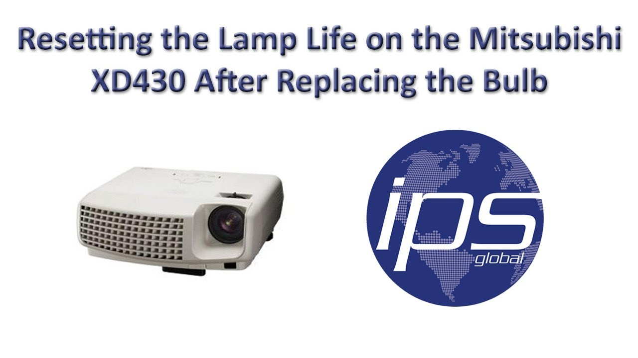 mitsubishi xd430 - resetting the lamp life after replacing the bulb