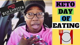 KETO FULL DAY OF EATING I KETO AT RED LOBSTER