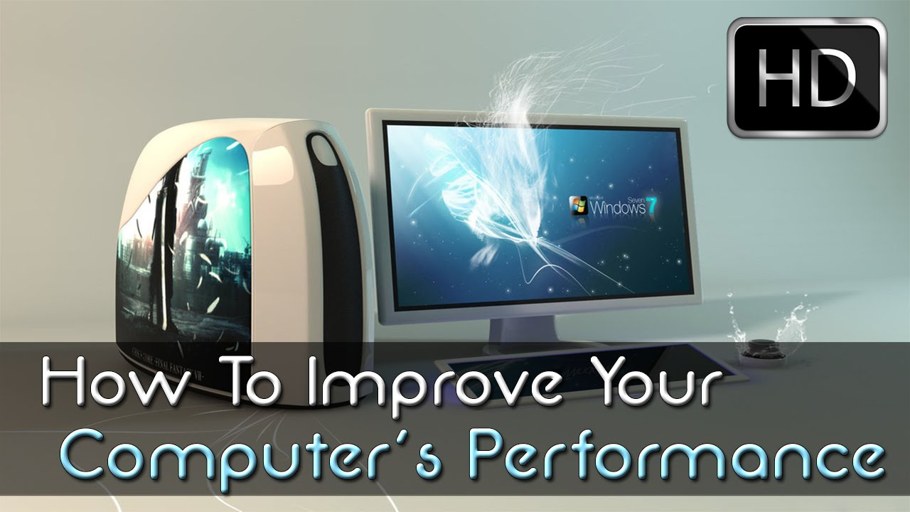 How to improve your computer