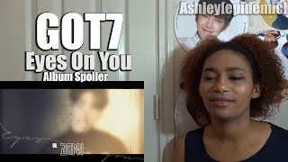 Baixar GOT7 Eys On You Album Spoiler Reaction