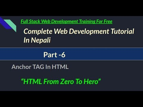 Complete HTML Tutorial in Nepali || Part-6 || Anchor Tag in HTML thumbnail