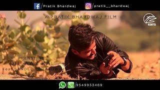 dil aaj kal feat sandeep bhardwaj film by pratik bhardwaj