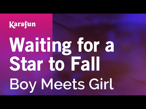 Karaoke Waiting For A Star To Fall - Boy Meets Girl *