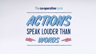 The Co-operative Bank - Bringing our Ethical Policy to life