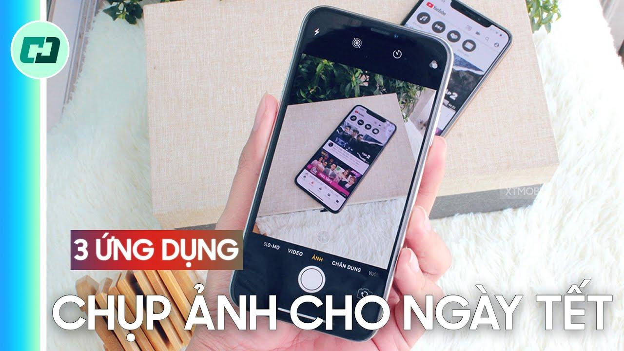 """3 ứng dụng chụp ảnh """"NHƯ MÁY PHIM"""" cho ngày tết"""