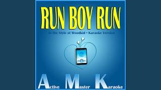 Run Boy Run (Karaoke Version)