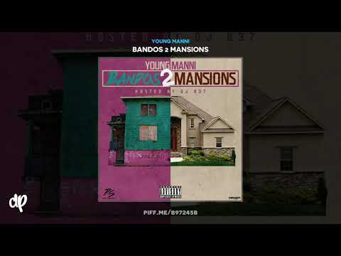 Young Manni - Dead Homies [Bandos 2 Mansions]